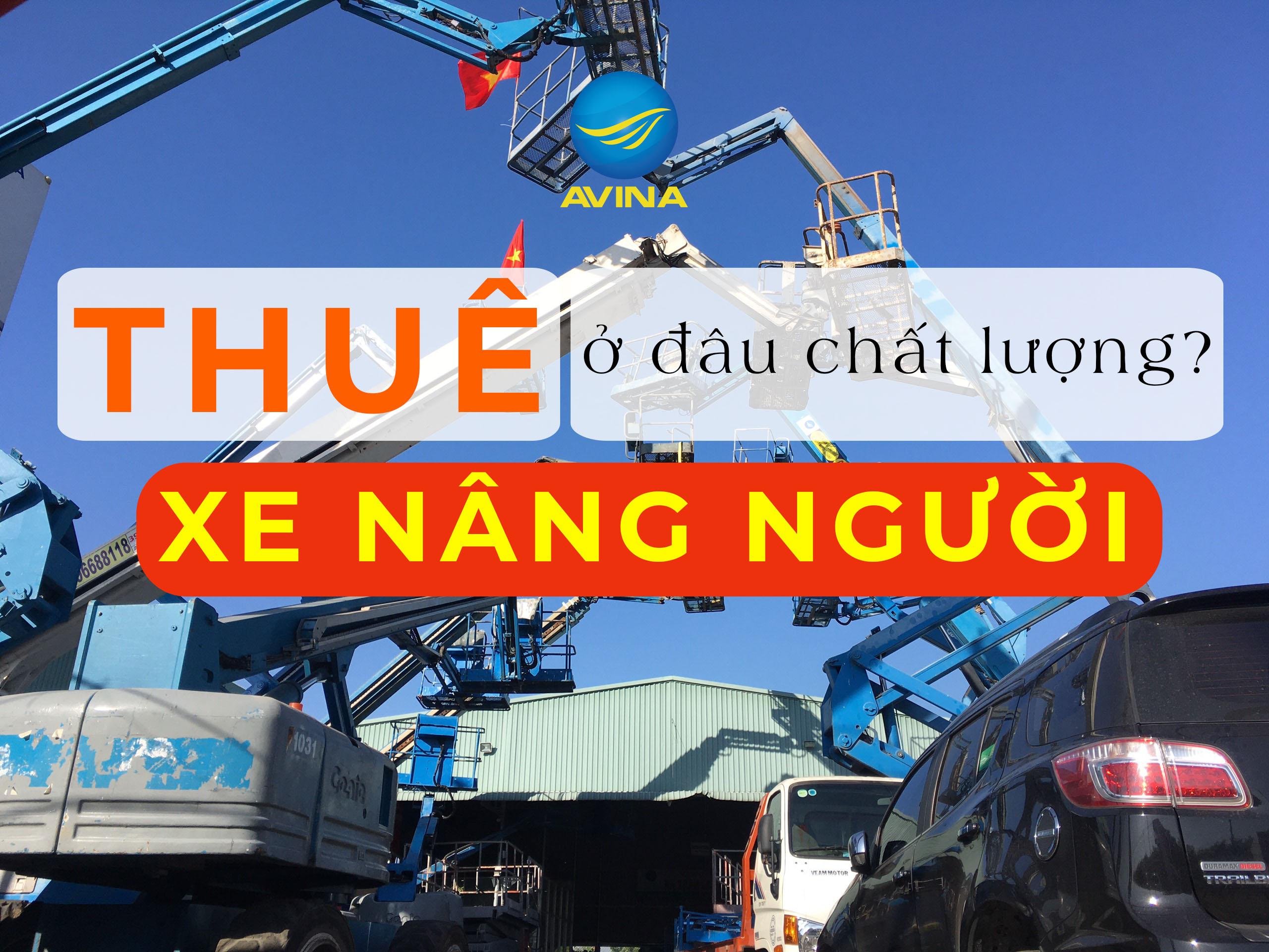 thue-xe-nang-nguoi-chat-luong